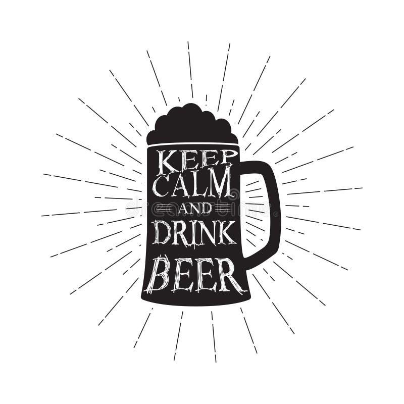 O vetor mantém-se cerveja calma e da bebida - cite dentro da caneca de cerveja Citações monocromáticas da cerveja do vintage Isol ilustração stock