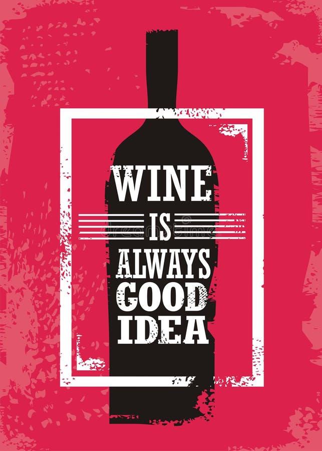 O vinho é sempre boa ideia ilustração do vetor