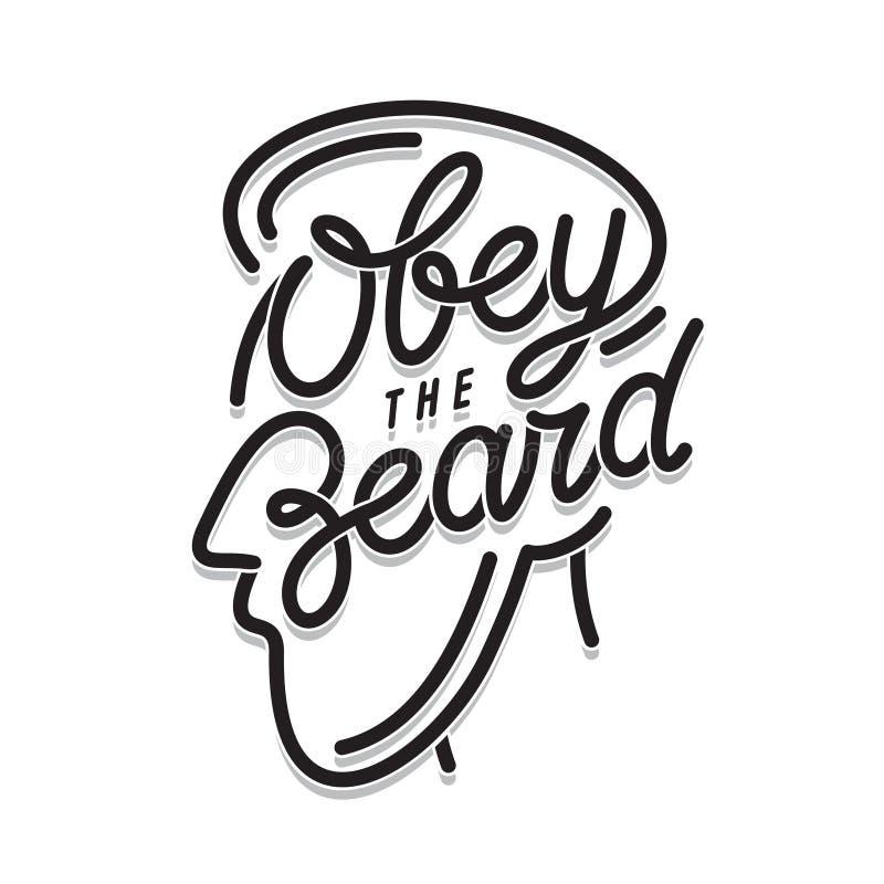 Obedezca la impresión de la tipografía de la barba Ejemplo del vintage del vector stock de ilustración