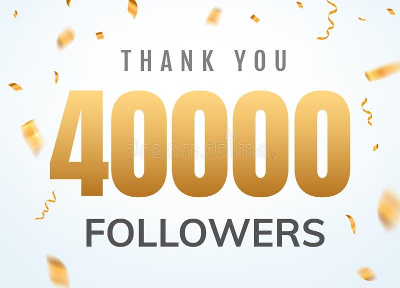Obrigado que 40000 seguidores projetam o aniversário social do network number do molde Amigos dourados mil do n?mero dos usu?rios ilustração do vetor