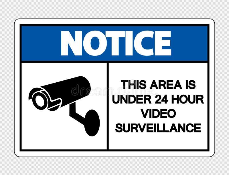 a observação do símbolo esta área está sob 24 sinais video da fiscalização da hora no fundo transparente ilustração stock