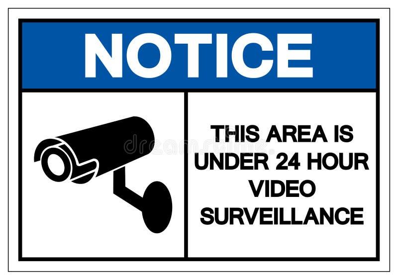 Observe que esta área está sob 24 sinais video do símbolo da fiscalização da hora, ilustração do vetor, isolado na etiquet ilustração royalty free