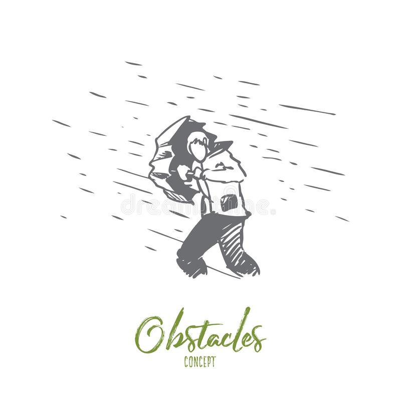 Obstacles, difficulties, problems concept. Hand drawn isolated vector. Obstacles, difficulties, problems concept. Hand drawn man with umbrella and rain as symbol vector illustration