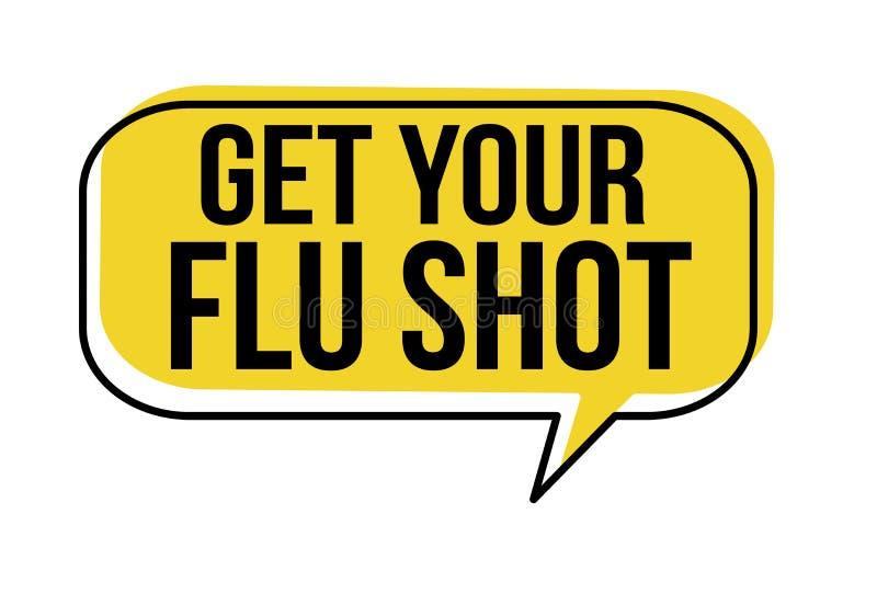 Obtenez votre bulle de la parole de vaccin contre la grippe illustration de vecteur