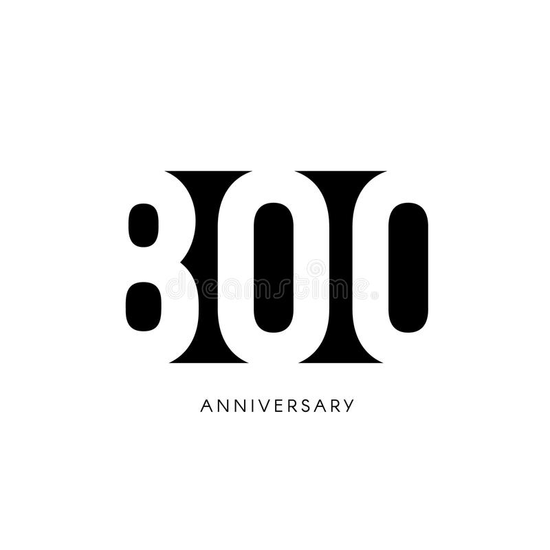 Ochocientos aniversario, logotipo minimalistic Eigh-centésimos años, 800o jubileo, tarjeta de felicitación Invitación del cumplea ilustración del vector