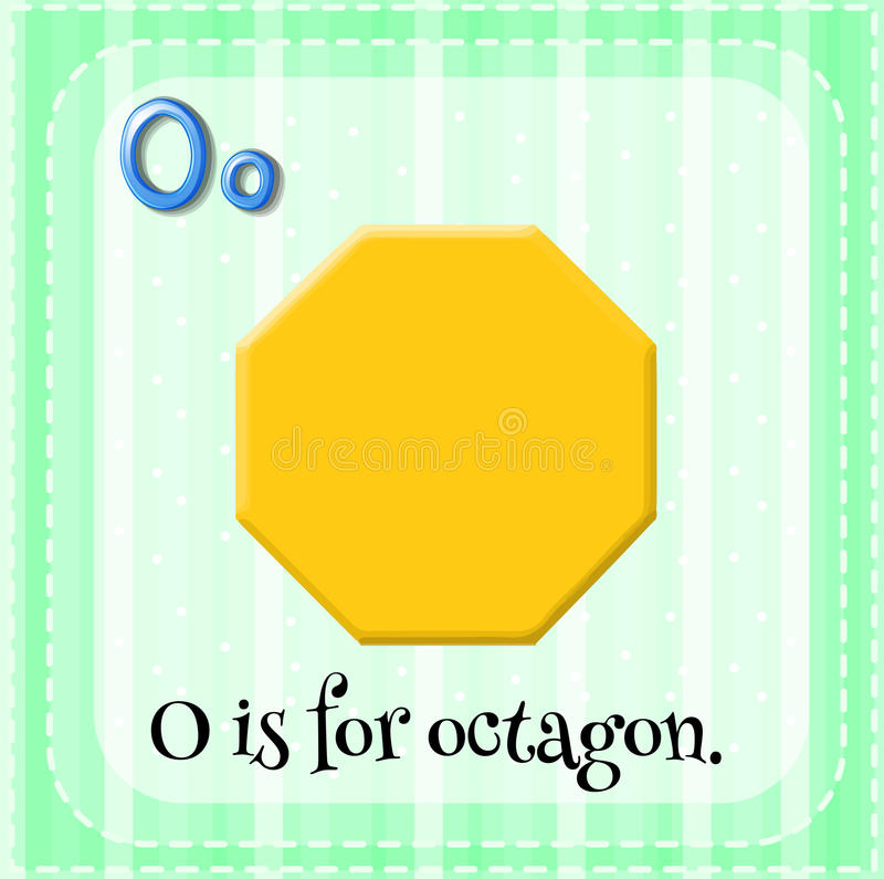 Octagon. Flashcard letter O is for octagon vector illustration
