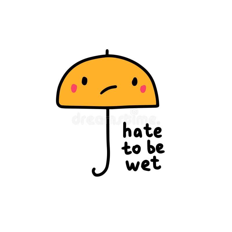 Odi essere illustrazione disegnata a mano bagnata di vettore con l'ombrello triste illustrazione vettoriale