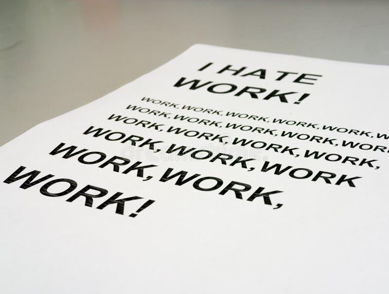 ¡Odio el trabajo! foto de archivo libre de regalías