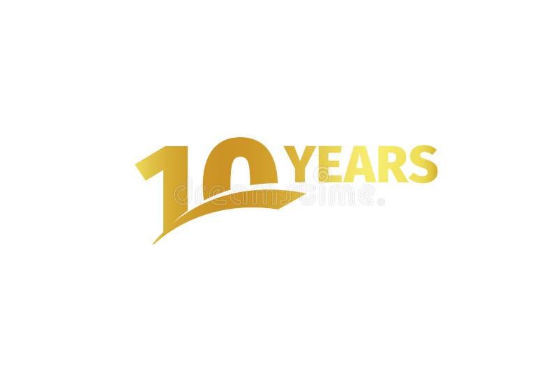 Odosobniony złoty kolor liczba 10 z słowo rok ikoną na białym tle, urodzinowy rocznicowy kartka z pozdrowieniami element royalty ilustracja