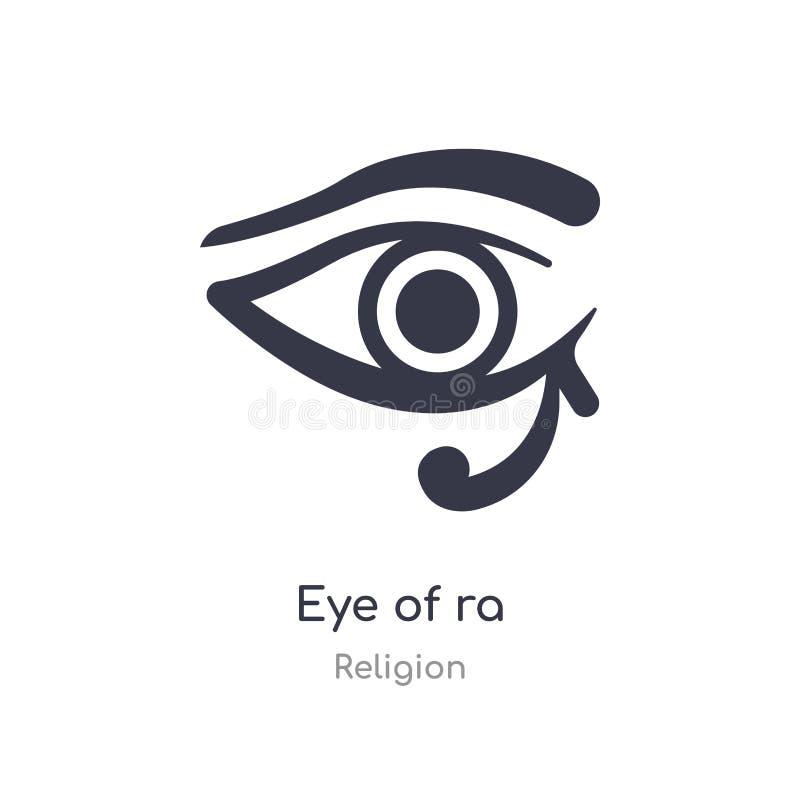 Oeil d'ic?ne de Ra oeil d'isolement d'illustration de vecteur d'icône de Ra de collection de religion editable chantez le symbole illustration libre de droits