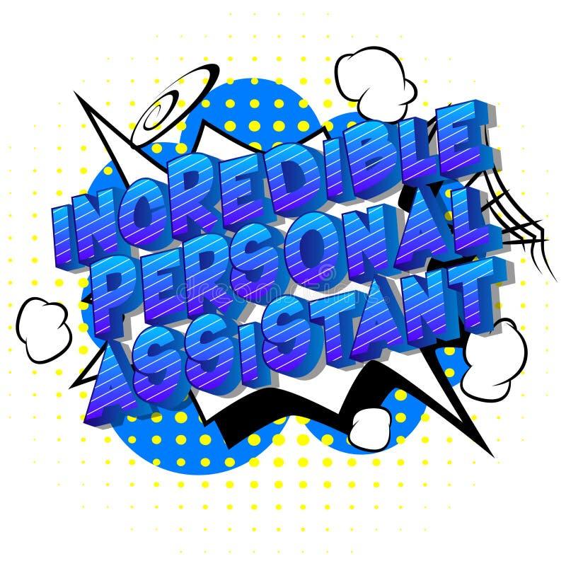 Oerhörd personlig assistent - humorbokstilord vektor illustrationer