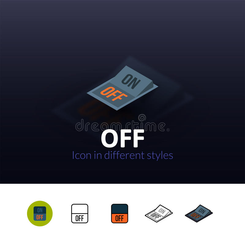 Off icon in different style vector illustration