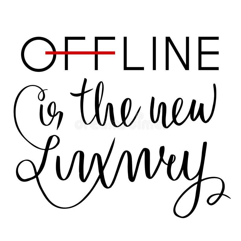 Off-$l*line είναι η νέα πολυτέλεια Εμπνευσμένο ρητό για Διαδίκτυο και τα κοινωνικά μέσα Μάνδρα μελανιού, βούρτσα ελεύθερη απεικόνιση δικαιώματος