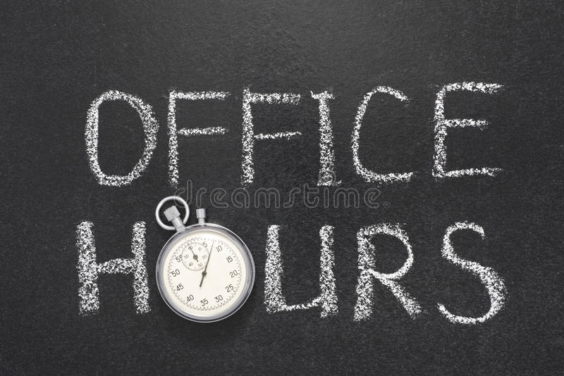 Office hours gr. Office hours phrase handwritten on chalkboard with vintage precise stopwatch used instead of O stock photography