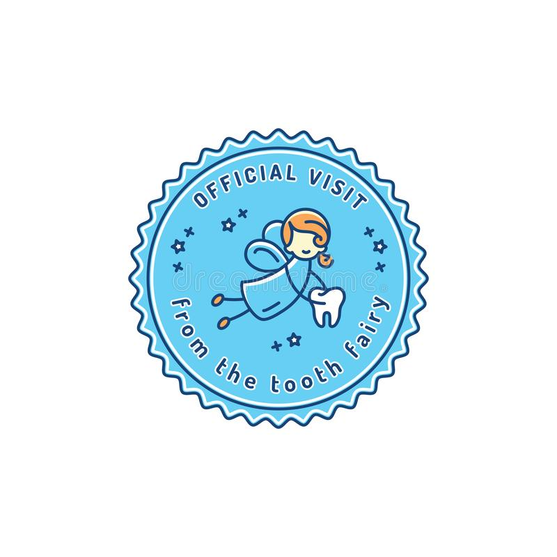 Official Visit Tooth Fairy, Children`s dentistry stamp icon. Dental care baby symbol, Vector illustration. Official Visit Tooth Fairy, Children`s dentistry stamp royalty free illustration