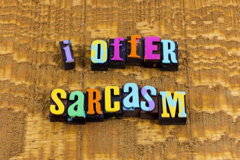 Ofrezca sarcasmo humor sarcástico divertido chiste feliz imágenes de archivo libres de regalías