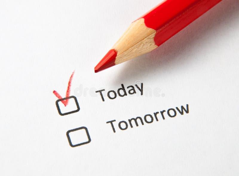 Oggi casella di controllo controllata non domani fotografia stock libera da diritti