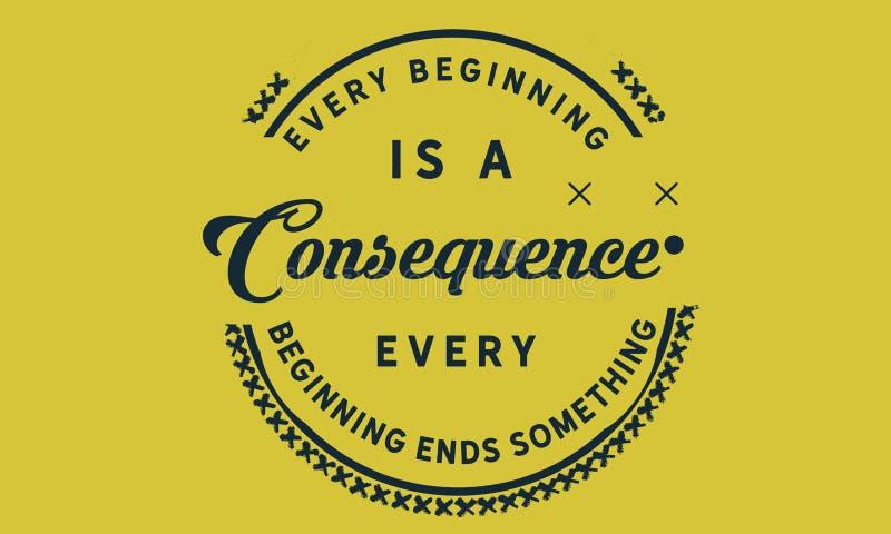 Ogni inizio è una conseguenza illustrazione vettoriale