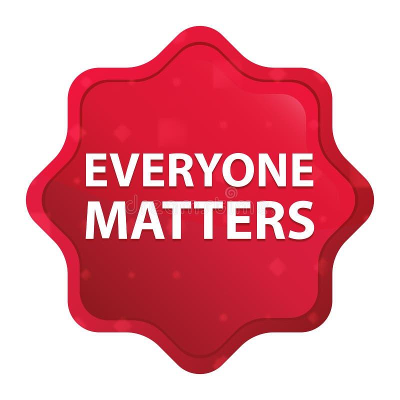 Ognuno importa bottone rosso rosa nebbioso dell'autoadesivo dello starburst illustrazione vettoriale
