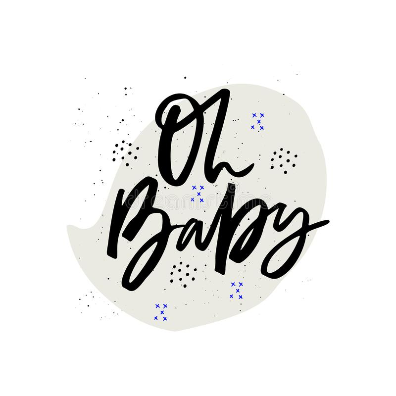 Oh baby hand drawn vector ink calligraphy vector illustration