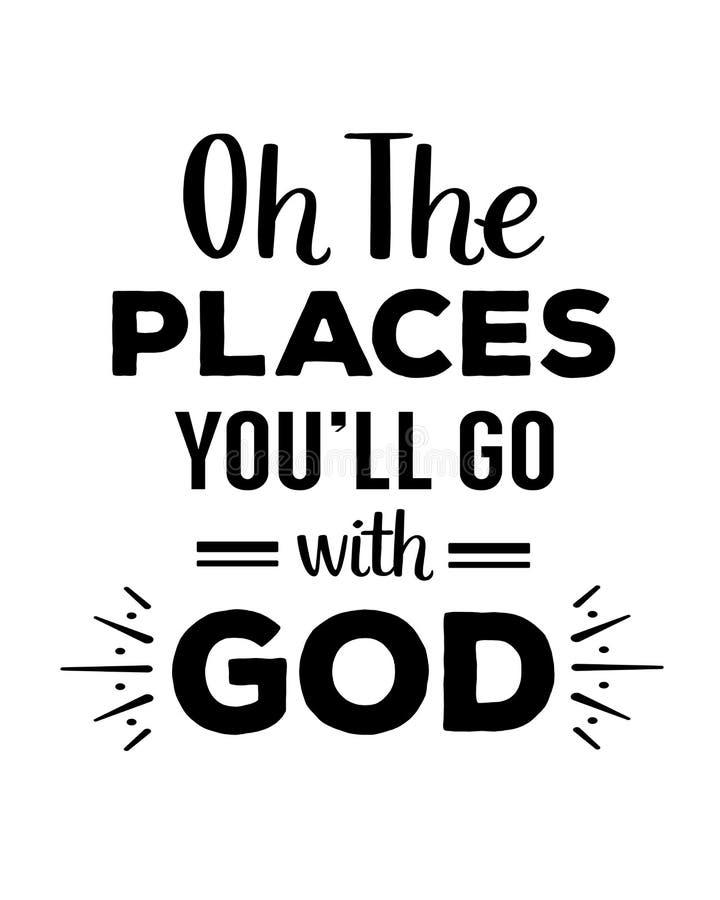 Oh los lugares usted irá con dios stock de ilustración