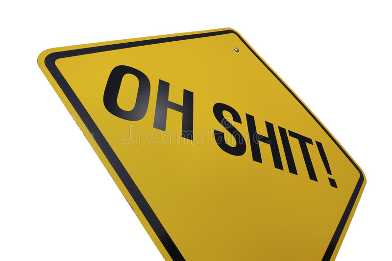 Oh Shit! Road Sign stock images