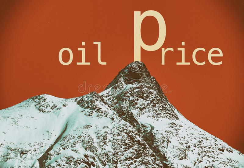 Oil prices. Increasing oil prices metaphor. Mountain metaphor stock image