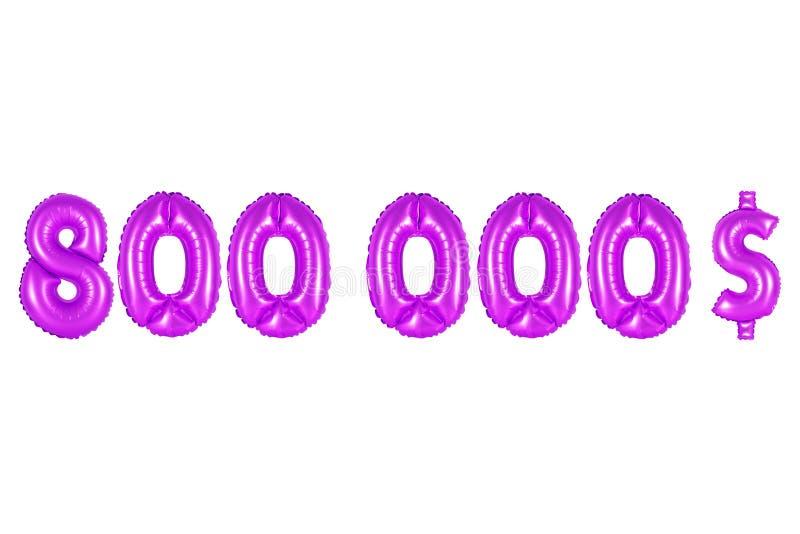 Oito cem mil dólares, cor roxa imagens de stock