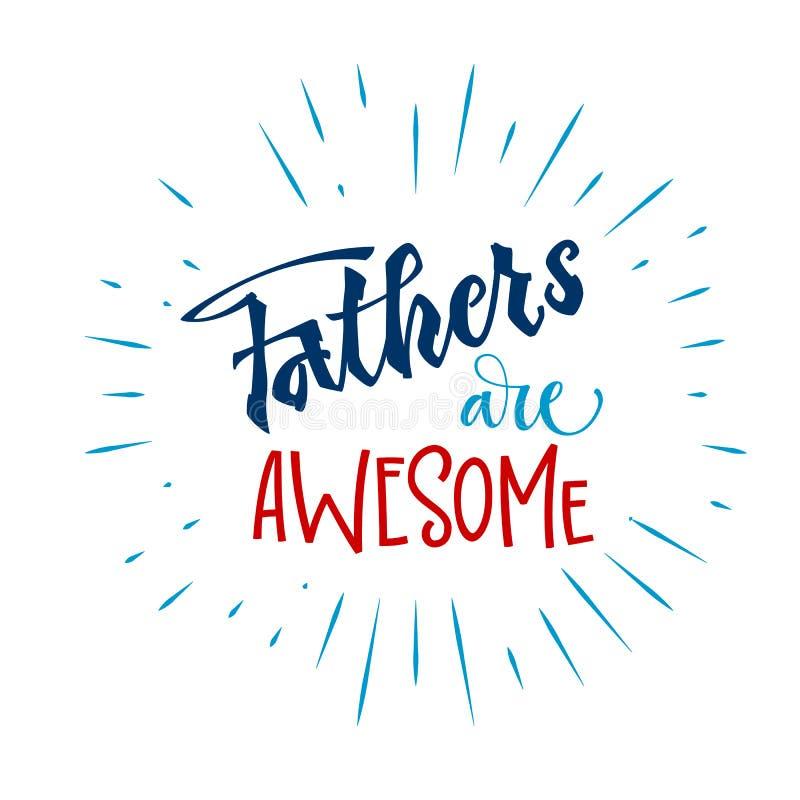 Ojcowie są wspaniałym wyceną R?ka rysuj?cy pismo prze?azu r?ki literowanie ilustracja wektor