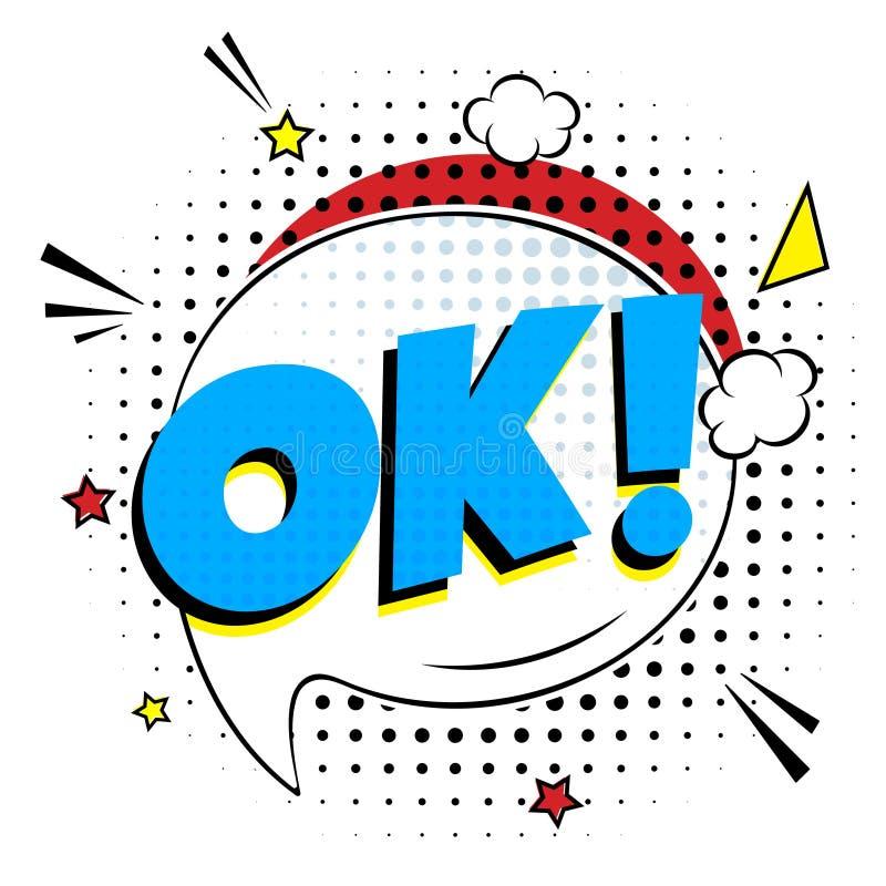 OK de inscription comique ! dans la conception plate de style comique de bulle de la parole illustration libre de droits