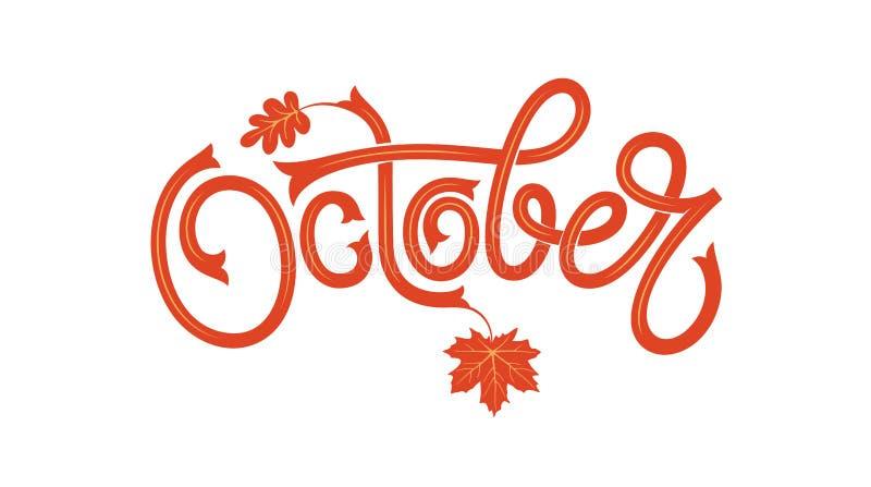Oktober-Beschriftungstypographie mit Herbstahornblatt auf Weiß lokalisierte Hintergrund Vektorillustration als Plakat lizenzfreie abbildung
