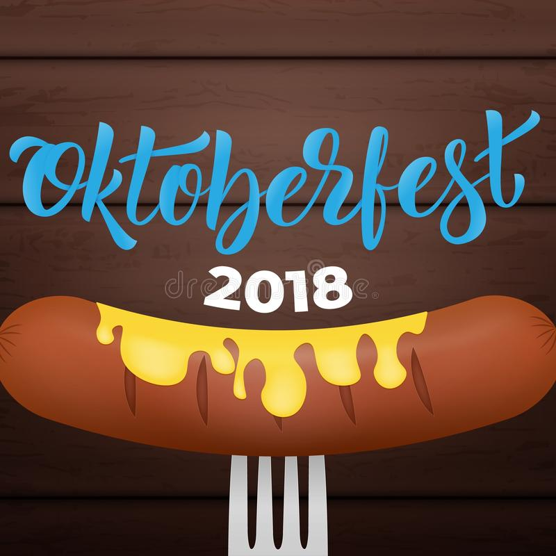 Oktoberfest 2018. Bavarian sausage with mustard on the fork, wooden background and trendy Oktoberfest 2018 lettering.  stock illustration