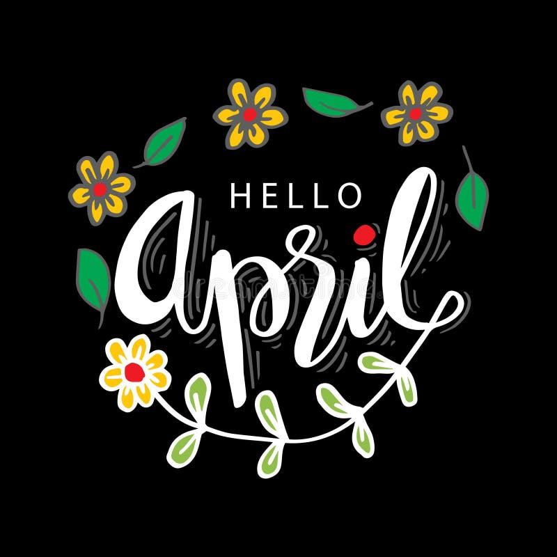 Olá! caligrafia da rotulação da mão de abril ilustração stock