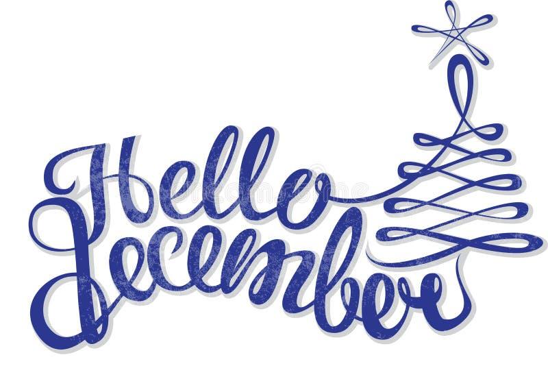 Olá! citações de dezembro isoladas no fundo branco Cartão inspirado tirado mão do inverno ilustração royalty free