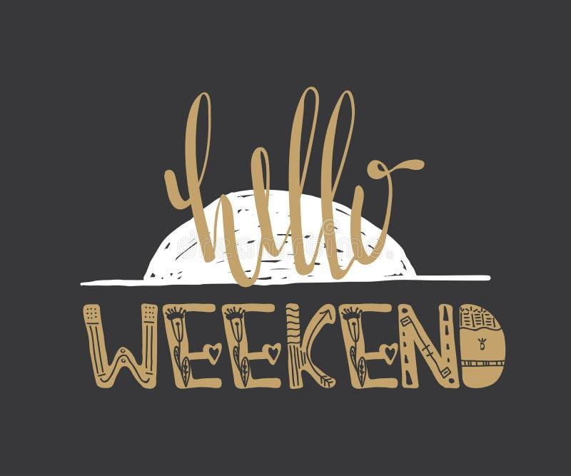 Olá! citações do fim de semana ilustração stock