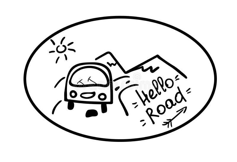 Ol?! estrada O emblema com o carro, as montanhas, o sol e a tra??o da m?o da inscri??o Estilo de vida do curso da etiqueta ilustração do vetor