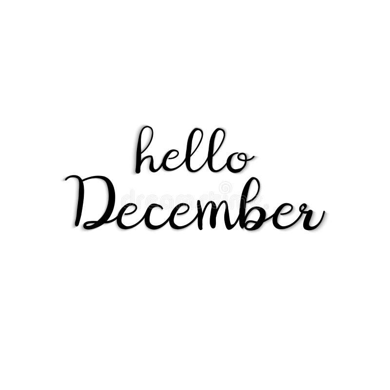 Olá! frase de dezembro isolada no fundo branco ilustração do vetor