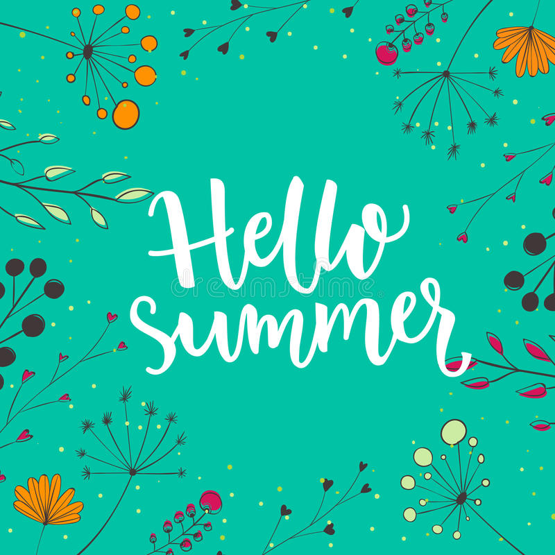Olá! ilustração do verão Escove a tipografia no fundo natural com ramos e flores ilustração do vetor