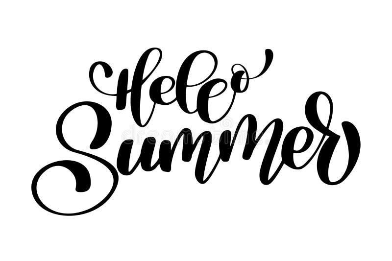 Olá! mão do verão tirada rotulando projeto escrito à mão da caligrafia, ilustração do vetor, citações para cartões do projeto ilustração stock