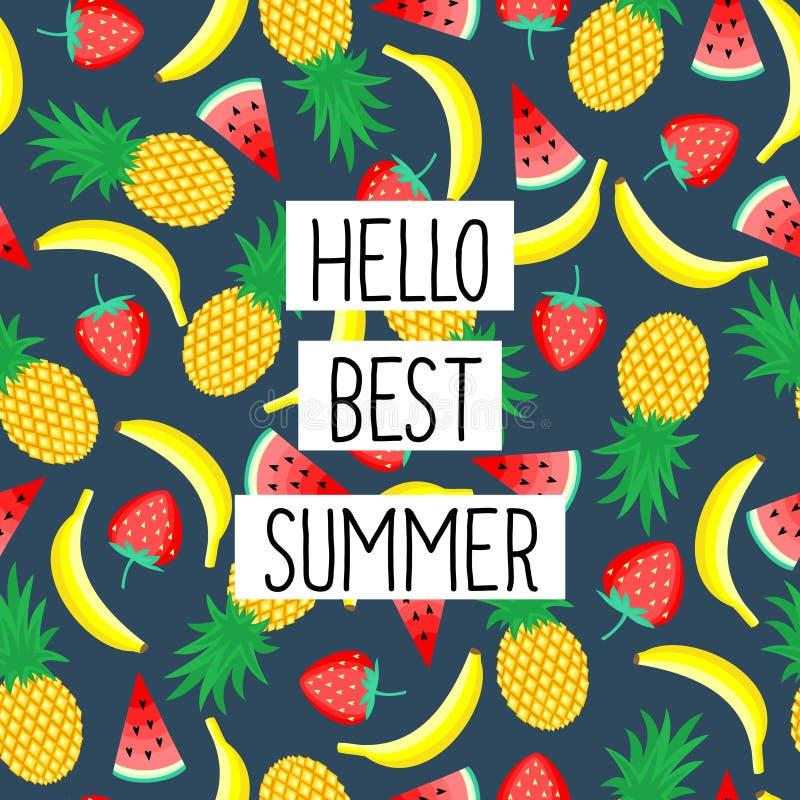 Olá! melhor frase do verão no teste padrão sem emenda com bananas amarelas, abacaxis e as morangos suculentas ilustração do vetor