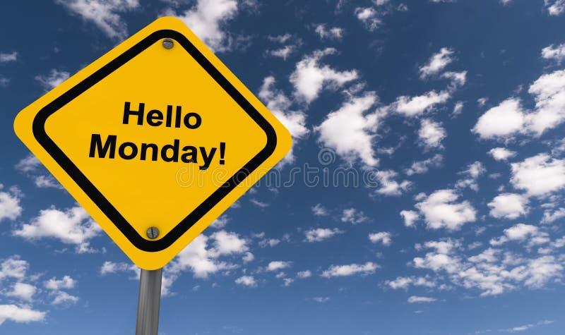 Olá! sinal de segunda-feira ilustração royalty free