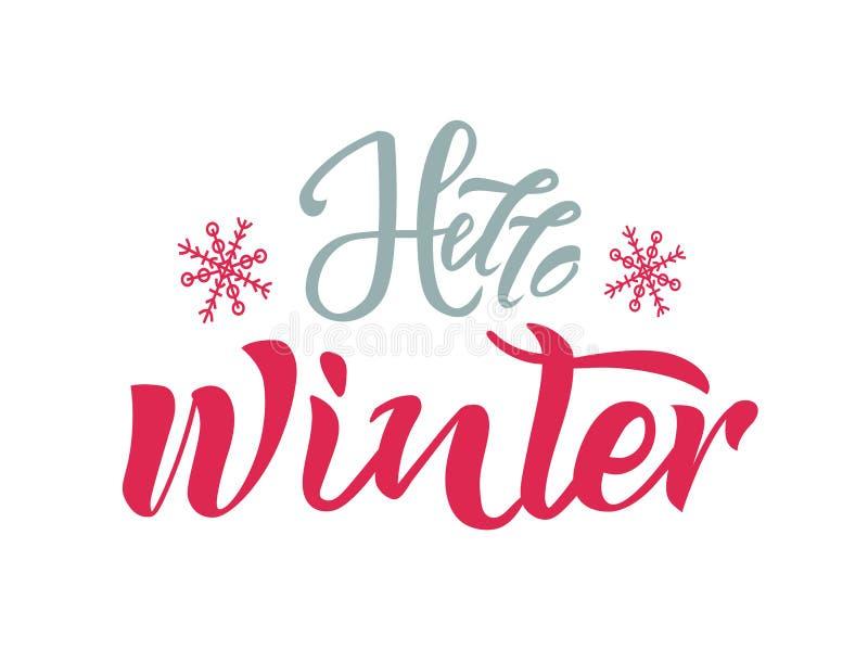 Olá! texto do inverno com os flocos de neve no fundo Caligrafia, projeto de rotulação Tipografia para cartões, cartazes, bandeira ilustração do vetor