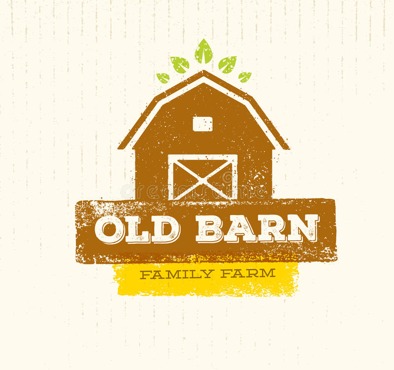 Free Old Barn Local Farm Creative Sign Concept. Organic Food Fresh Healthy Eco Green Vector Banner Concept Royalty Free Stock Images - 86337689