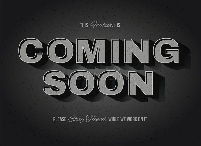 Old movie style Coming Soon Sign. Vintage movie or retro cinema text effect coming soon sign royalty free illustration