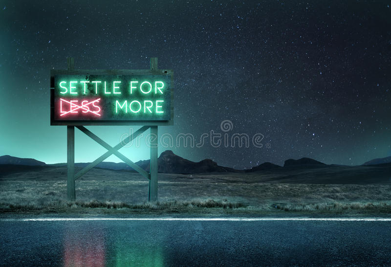 Old Neon Sign at Night. An old neon sign at night along a roadside with the message `settle for more`. Mixed media illustration royalty free stock photo