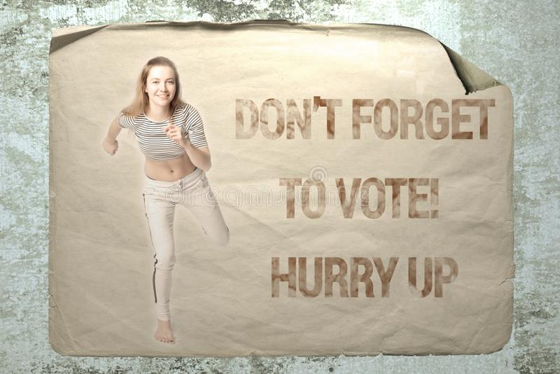 Don`t forget to vote! Hurry up. Old paper ad on a cement wall with a portrait of a young running athlete woman and inscription Don`t forget to vote! Hurry up royalty free stock image