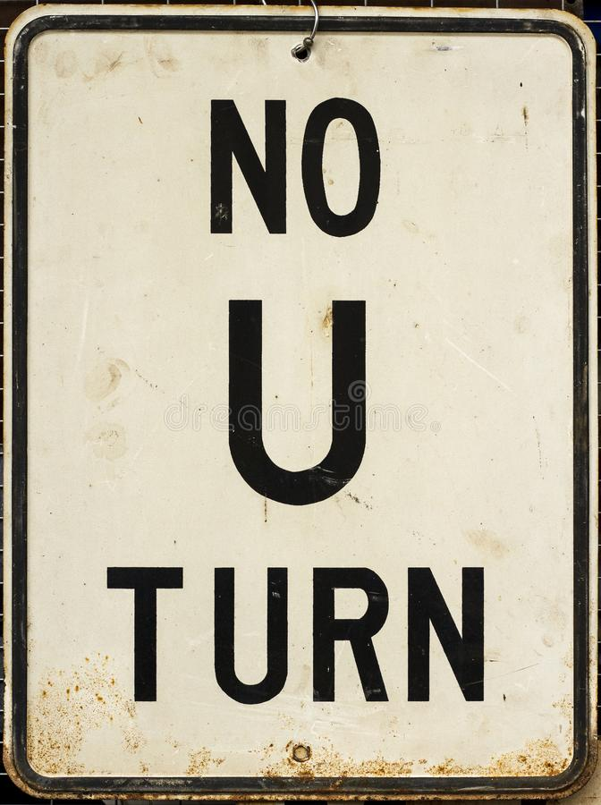 Rusted No U Turn Sign royalty free stock image