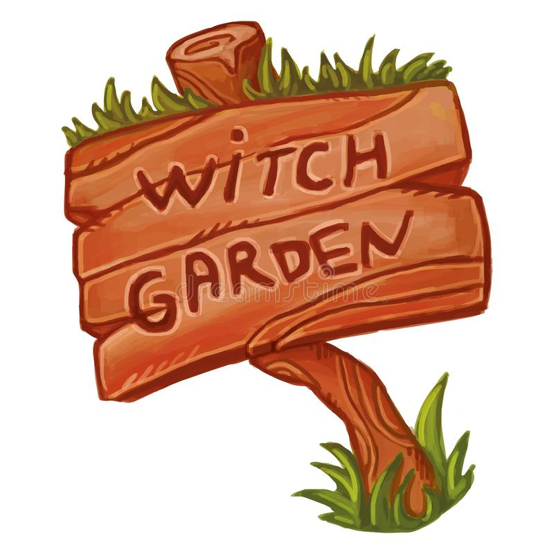 Old wooden sign that says Witch Garden. Cute cartoon magical illustration. Wicca witchcraft royalty free illustration