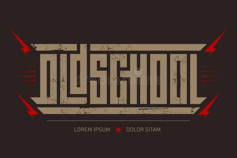 Oldschool - brutal font for labels, headlines, music posters or t-shirt print. Horizontal inscription.  stock illustration
