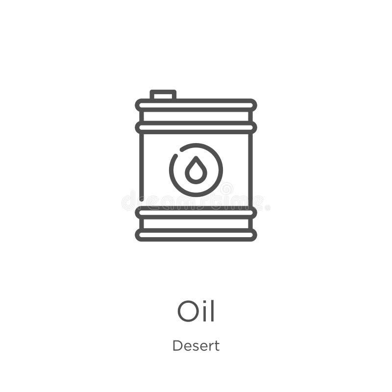 oljasymbolsvektor från ökensamling Tunn linje illustration f?r vektor f?r olja?versiktssymbol ?versikt tunn linje oljasymbol f?r  royaltyfri illustrationer